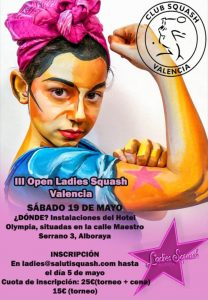 III Ladies Open – International Squash Tournament in Valencia Spain (2018)